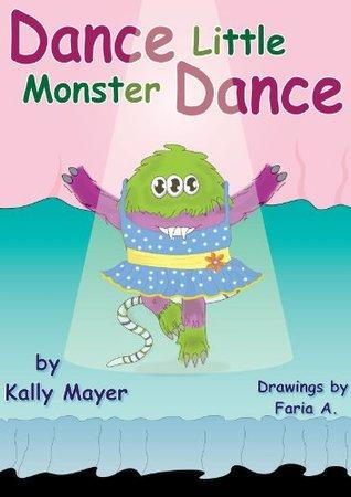Dance Little Monster, Dance!