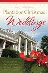 Plantation Christmas Weddings by Sylvia Barnes