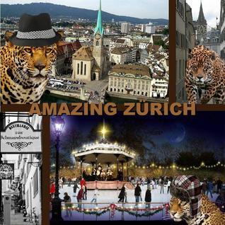 AMAZING ZURICH