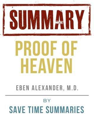 Proof of Heaven -- Dr. Eben Alexander III M.D. -- Book Summary & Analysis