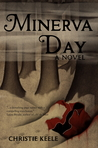 Minerva Day by Christie Keele