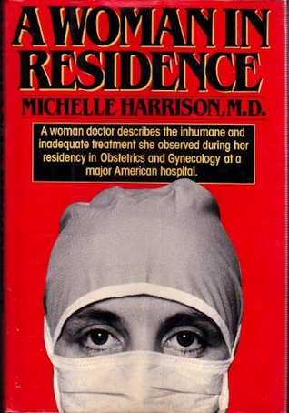 A Woman in Residence