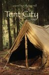 Tent City by Kelly Van Hull