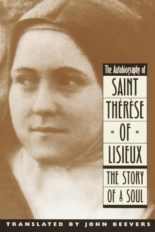 The Autobiography of Saint Therese: The Story of a Soul (Image Classics)