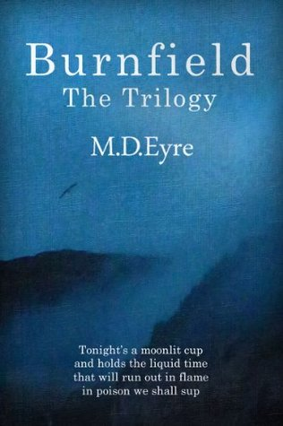 Burnfield: The Trilogy