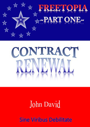 FreeTopia~Part One~Contract Renewal