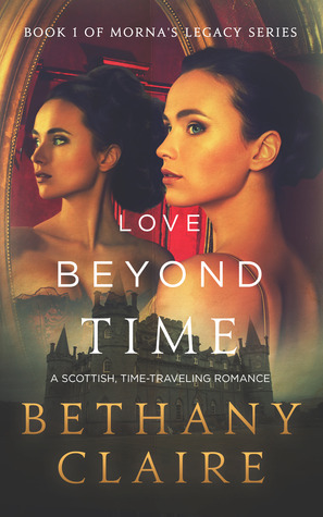 Love Beyond Time (Morna's Legacy, #1)