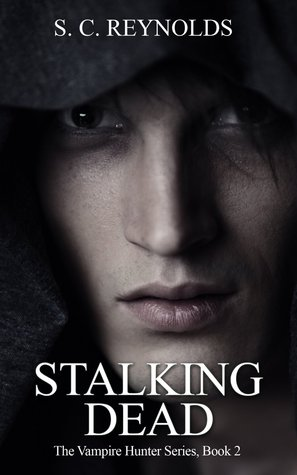 Stalking Dead (The Vampire Hunter, #2)