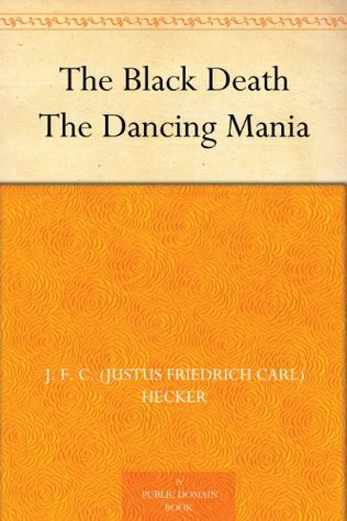 The Black Death / The Dancing Mania