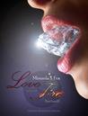 Love and Fire - Collection by Miranda J. Fox