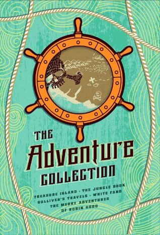 The Adventure Collection: Treasure Island, The Jungle Book, Gulliver's Travels, White Fang, The Merry Adventures of Robin Hood: Gulliver's Travels, White ... Treasure Island