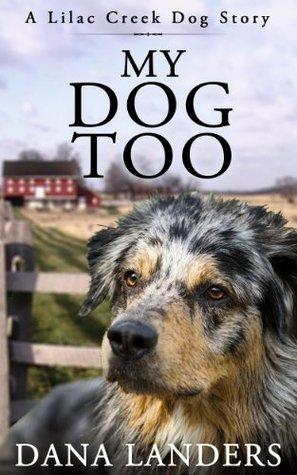 my-dog-too-lilac-creek-dog-story-series-book-2
