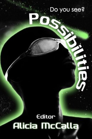 Possibilities: A State of Black SF Flash Fiction Anthology