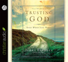 Trusting God by Jerry Bridges