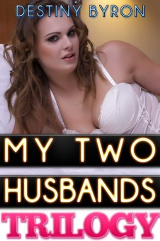 My two husbands trilogy