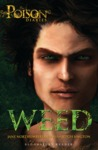 Weed (The Poison Diaries, #3)