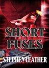 Short Fuses (Four free short stories)