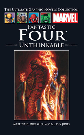 Fantastic Four: Unthinkable (Ultimate Graphic Novel Collection #30)