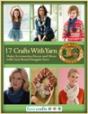 17 Easy Crafts With Yarn: Make Accessories, Decor and More with Lion Brand Imagine Yarn