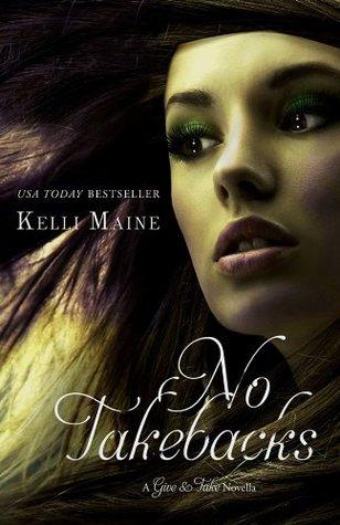 Descargar No take backs: a taken novella epub gratis online Kelli Maine