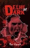 Delhi at Dark