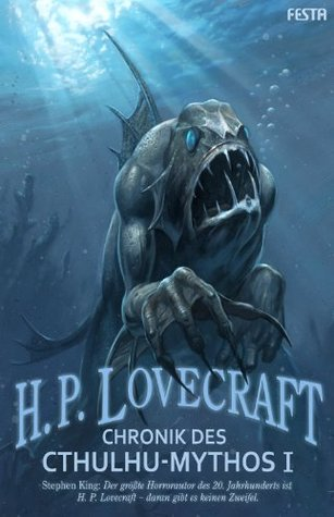 Chronik des Cthulhu-Mythos I by H.P. Lovecraft