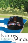 Narrow Minds - Adventures on a narrow boat (Narrow Boat Books)