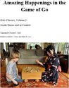 Joseki Basics and in Context (Amazing Happenings on the Go Board Book 3)