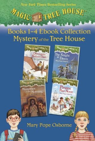Magic Tree House: #1-4 [ebook Collection: Mystery of the Tree House]