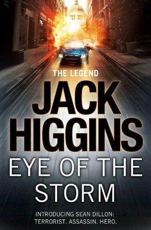 Eye of the storm sean dillon 1 by jack higgins fandeluxe Epub