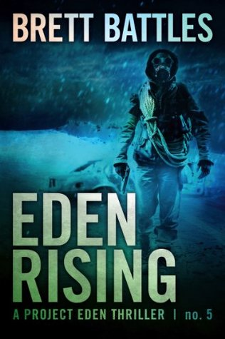 Eden Rising by Brett Battles