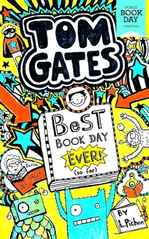 Tom Gates: Best Book Day Ever! (so far): World Book Day 2013 (World Book Day Edition 2013)