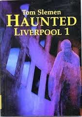 Haunted Liverpool 1 (Haunted Liverpool, #1)