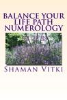 Balance Your Life Path Numerology