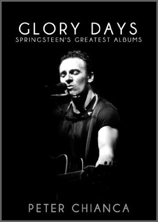 Glory Days: Springsteen's Greatest Albums