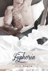 Euphoria by Erin Noelle
