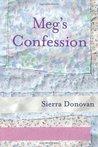 Meg's Confession