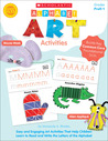 Alphabet Art Activities: Easy and Engaging Art Activities That Help Children Learn to Read and Write the Letters of the Alphabet