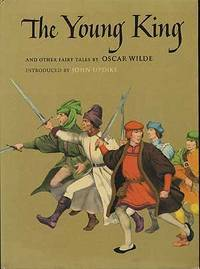 The Young King and Other Fairy Tales