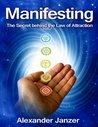 Manifesting by Alexander Janzer