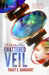 Shattered Veil by Tracy Banghart