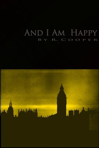 And I Am Happy