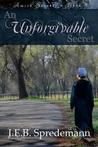 An Unforgivable Secret by J.E.B. Spredemann