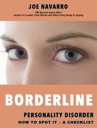 Borderline Personality Disorder How to Spot it - A Checklist