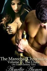 The Marechal Chronicles: Volume 4: The Chase (The Marechal Chronicles, #4)