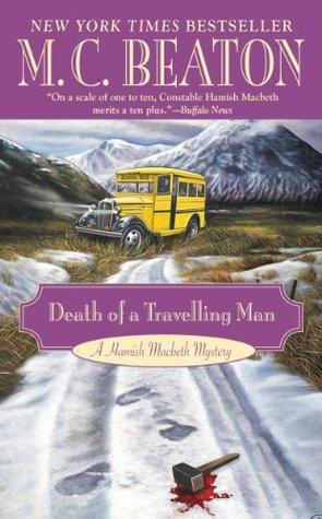 Death of a Travelling Man (Hamish Macbeth #9)