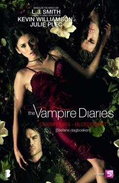 Oorsprong ; Bloedlust (The Vampire Diaries: Stefans Dagboeken, #1-2)
