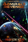 Admiral's Revenge (Spineward Sectors, #5)