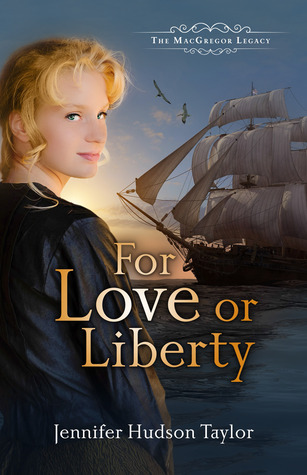 For Love or Liberty (The MacGregor Legacy, #3)