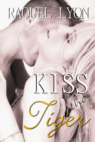 Kiss the Tiger (Parkside Avenue Book #1)